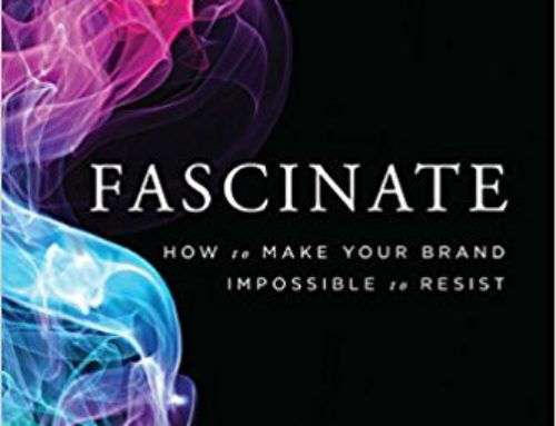 Fascinate: make your brand impossible to resist